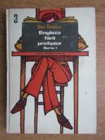 Anticariat: Dan Dutescu - Engleza fara profesor (volumul 3)