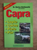Anticariat: Dorina Stefanache - Capra. Lapte, carne, piele, par
