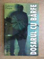 Gabriel Plesea - Dosarul cu barfe
