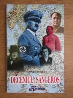 Henri Robert - Deceniul sangeros