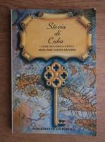 Anticariat: Jose Canton Navarro - Storia di Cuba
