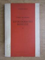 Mircea Seche - Schita de istorie a lexicografiei romane (volumul 1)