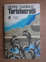 Pierre Daninos - Turistocratii
