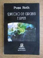 Pusa Roth - Dincolo de curcubeu e lumea