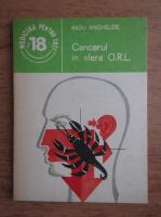 Anticariat: Radu Anghelide - Cancerul in sfera O.R.L.