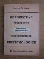 Stefan Celmare - Perspective epistemologice