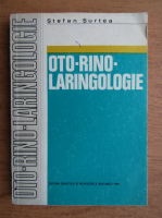 Anticariat: Stefan Surtea - Oto-rino-laringologie