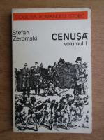 Anticariat: Stefan Zeromski - Cenusa (volumul 1)