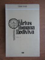 Teodor Tanco - Virtus Romana Rediviva (volumul 2)