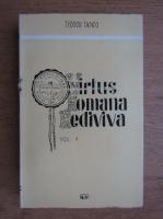 Teodor Tanco - Virtus Romana Rediviva (volumul 5)