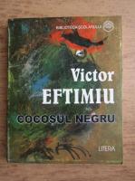 Anticariat: Victor Eftimiu - Cocosul negru