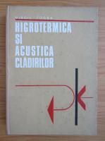 Anticariat: Virgil Focsa - Higrotermica si acustica cladirilor
