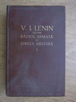 Anticariat: Vladimir Ilici Lenin - Despre razboi, armata si stiinta militara (volumul 1)