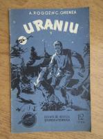 Anticariat: A. Rogoz, C. Ghenea - Uraniu (nr. 12, volumul 5)