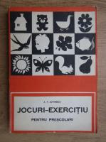 A. V. Lovinescu - Jocuri-exercitiu pentru prescolari