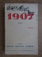 Anticariat: Cezar Petrescu - 1907. Volumul I. Mane, Tachel, Fares (1940)