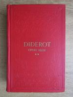 Denis Diderot - Opere alese (volumul 2)