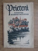 Anticariat: Erwin Wittstock - Prieteni