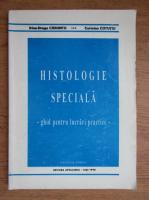 Irina Draga Caruntul - Histologie speciala. Ghid pentru lucrari practice