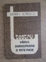 Marin Sorescu - Varul Shakespeare si alte piese