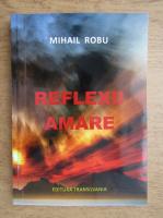 Mihail Robu - Reflexii amare