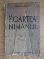 Petru Manoliu - Moartea nimanui (1939)