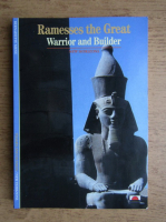 Anticariat: Ramesses the Great. Warrior and builder