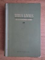 Titus Livius - De la fundarea Romei (volumul 4)