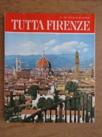 Anticariat: Tutta Firenze
