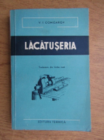 V. I. Comisarov - Lacatuseria