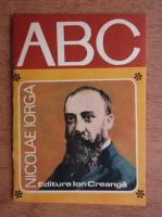 ABC. Nicolae Iorga