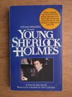 Alan Arnold - Young Sherlock Holmes