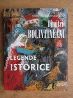 Anticariat: Dimitrie Bolintineanu - Legende istorice