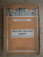 Anticariat: Eugen Lovinescu - Antologia ideologiei junimiste (1943)