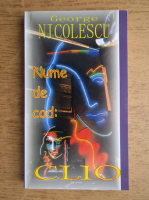 George Nicolescu - Nume de cod Clio