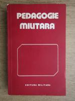 Anticariat: Gheorghe Aradavoaice - Pedagogie militara