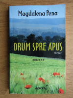 Anticariat: Magdalena Pena - Drum spre apus