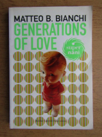 Matteo Bianchi - Generations of love