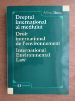 Mircea Dutu - Dreptul international al mediului