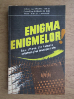Anticariat: Tanase Mihai - Enigma enigmelor!