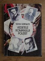 Anticariat: Victor Udrinschi - Vedetele romanului politist