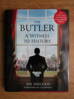 Anticariat: Wil Haygood - The butler. A witness to history