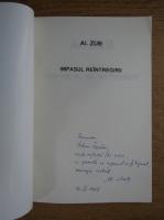 Al. Zub - Impasul reintregirii (cu autograful autorului)