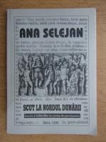 Ana Selejan - Scut la Nordul Dunarii