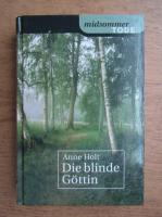 Anne Holt - Die blinde Gottin
