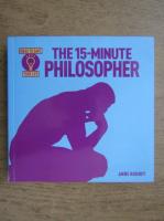 Anticariat: Anne Rooney - The 15 minute philosopher