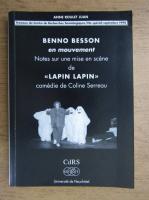 Anticariat: Anne Roulet Juan - Benno Besson en mouvement