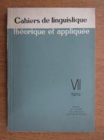 Cahiers de linguistique theorique et appliquee (volumul 7, 1970)