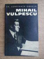 Anticariat: Constanta Obreja - Mihail Vulpescu