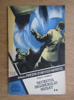Anticariat: Crisan Fagerasu - Secretul inginerului Musat (volumul 2, 109)